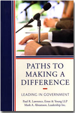 Paths to Making a Difference: Leading in Government .